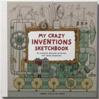 Whirligig Toys - Crazy Inventions Sketchbook 1